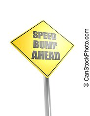 Speed bump ahead - Rendered artwork with white background