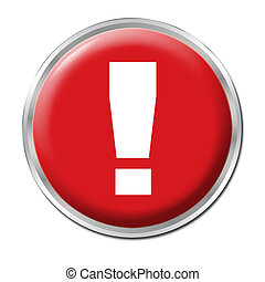 Danger Button - Red round button with the exclamation mark...