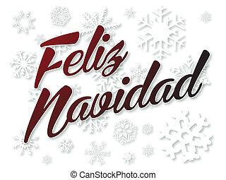 Feliz Navidad in red on white snowflake background