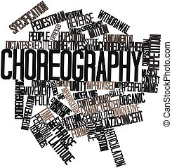 Choreography - Abstract word cloud for Choreography with...