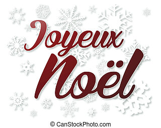 Joyeux Noel - Joyeux Nol in Red on White snowflake...