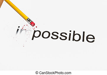 Changing the future - Changing the word impossible to...