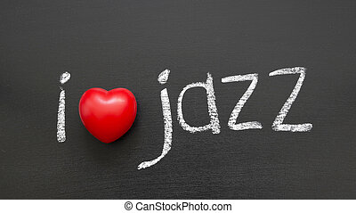 love Jazz - I love Jazz phrase handwritten on the school...