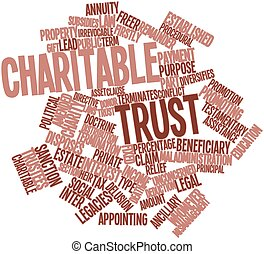 Charitable trust - Abstract word cloud for Charitable trust...