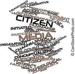 Citizen media - Abstract word cloud for Citizen media with...
