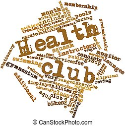 Abstract word cloud for Health club with related tags and...