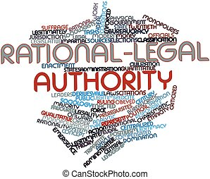 Rational-legal authority - Abstract word cloud for...