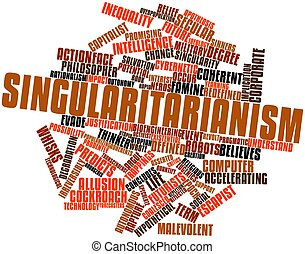 Singularitarianism - Abstract word cloud for...