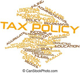 Word cloud for Tax policy - Abstract word cloud for Tax...