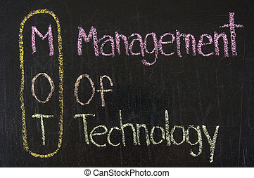 MOT acronym Management Of Technology,color chalk handwriting...