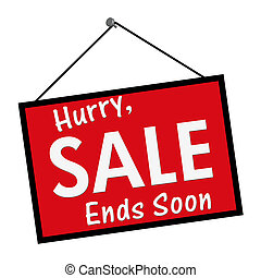 Sale Ends Soon Sign - A red, white and black sign with the...