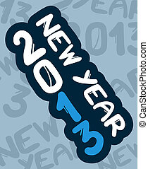 New year 2013 blue - Creative design of new year 2013 blue