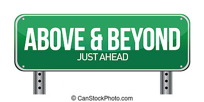 Above and Beyond Road Sign illustration design over white