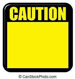 3D Caution Sign