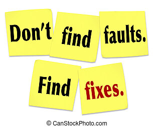 Don't, Find, Faults, Find, Fixes, Saying, Quote, Sticky,...