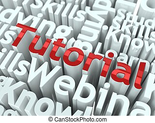 Tutorial or E-Learning Concept - Tutorial Concept Word...
