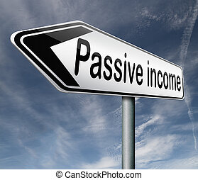 passive income earn money online earn more work less...