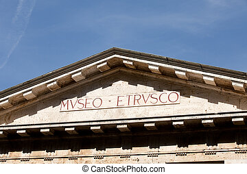 Chiusi - Facade of Etruscan museum . Tuscany, Italy