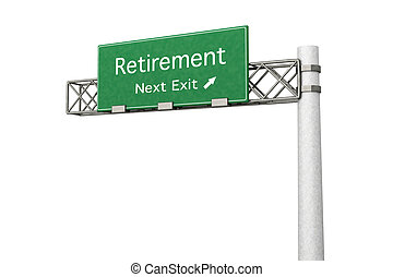Highway Sign - Retirement - 3D rendered Illustration Highway...