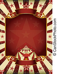 Fantastic grunge circus - A new background vintage, textured...