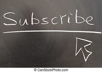 Subscribe and mouse pointer drawn on chalkboard