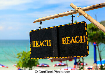"""Beach"" sign - access to summer Beach in Phuket, Thailand"