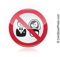 No marriage, no wedding sign