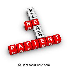 Por favor, ser, paciente