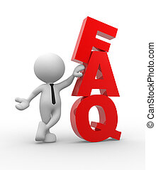 FAQ - 3d people - man, person with word FAQ. Frequently...