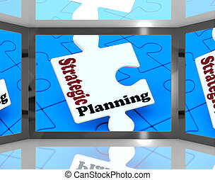 Strategic Planning On Screen Shows Organization And...