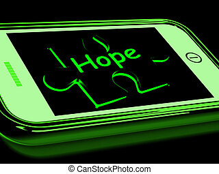 Hope On Smartphone Showing Prays And Desires