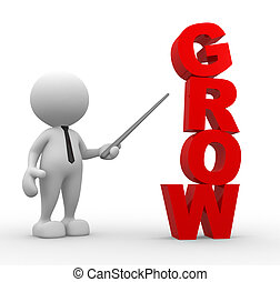 """Businessman - 3d people - man, person and a word """" Grow """"...."""