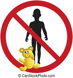 Kids not wanted - sign that children are not permitted or...