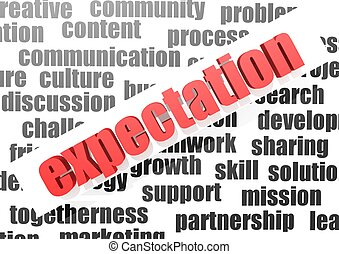 business word of expectation - Rendered artwork with white...