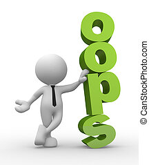 """Oops! - 3d people - man, person with a """"oops"""" sign"""