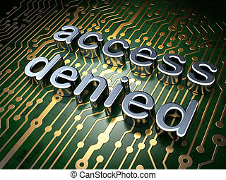 Security concept: circuit board with word access denied