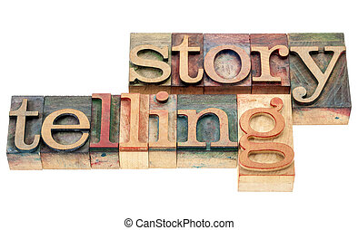storytelling word in wood type - storytelling - isolated...