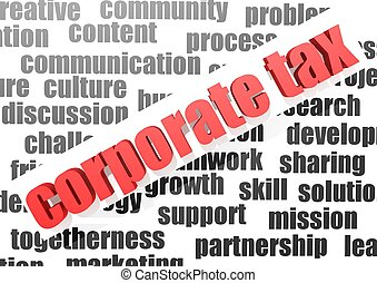 Business work of corporate tax - Rendered artwork with white...