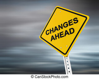 Warning Sign - Changes ahead , computer generated image. 3d...