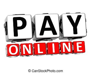 3D Pay Online Button Click Here Block Text over white...