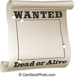 Wanted poster - A blank wanted poster with text saying...