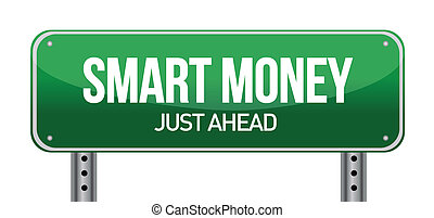 Smart Money Green Road Sign illustration design over white