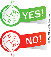 Yes or no - Image representing two hands that are positive...