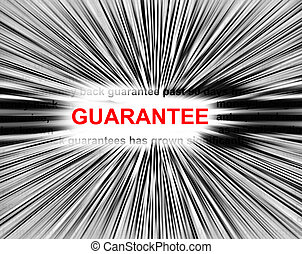 Guarantee in a radial blur focus on the word Guarantee.