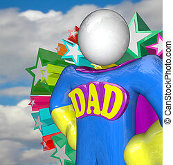 Superhero Dad Super Hero Father Costume - A Super Dad Hero...