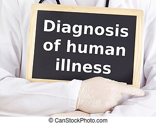 Doctor shows information: diagnosis of human illness