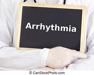 Doctor shows information on blackboard: arrhythmia