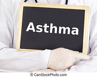 Doctor shows information on blackboard: asthma