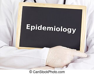 Doctor shows information on blackboard: epidemiology