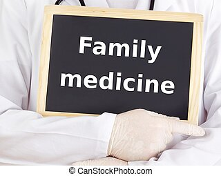 Doctor shows information on blackboard: family medicine